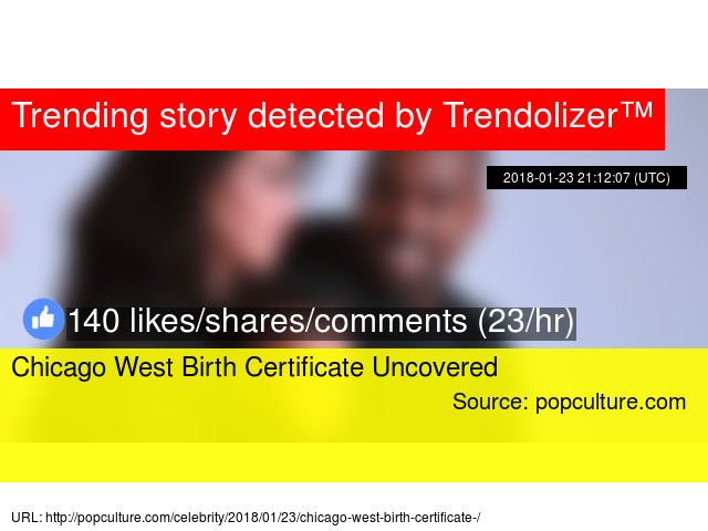 Chicago West Birth Certificate Uncovered