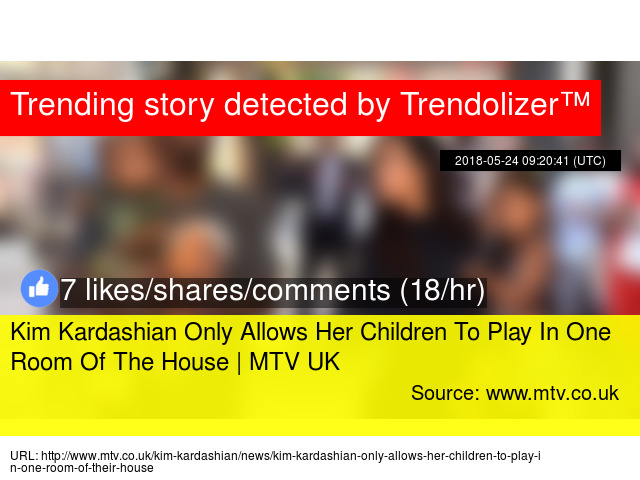 Kim Kardashian Only Allows Her Children To Play In One Room Of The